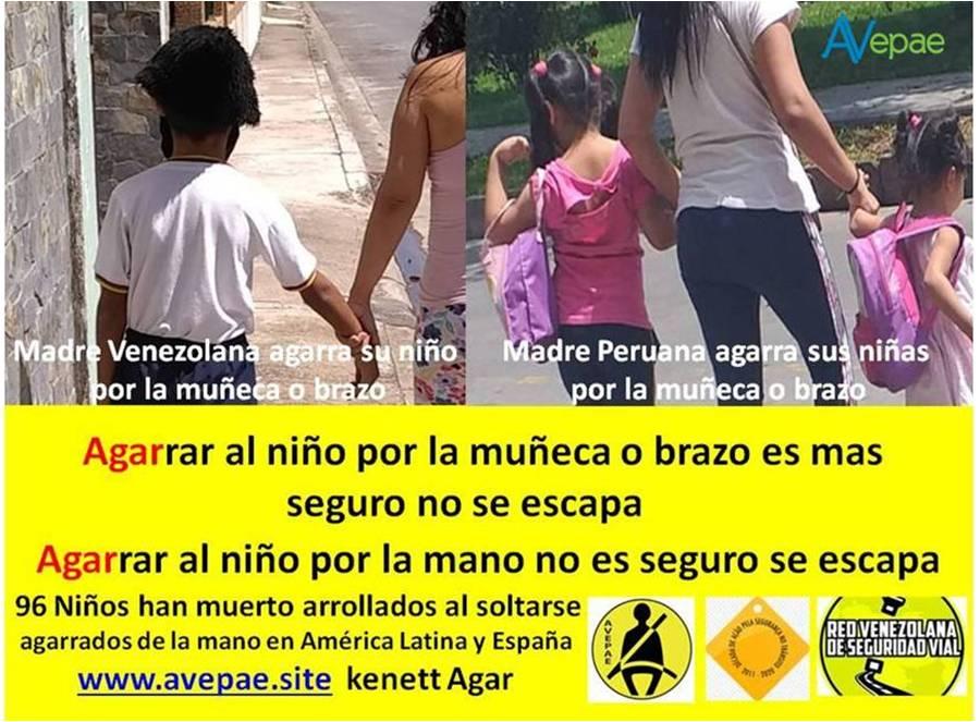 Agarrar al niño por el brazo/muñeca es mas seguro, no se escapa – Agarrar al niño por la mano no es seguro, se escapa.